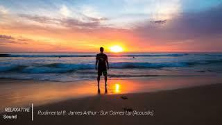 Rudimental ft. James Arthur | Sun Comes Up (Acoustic)
