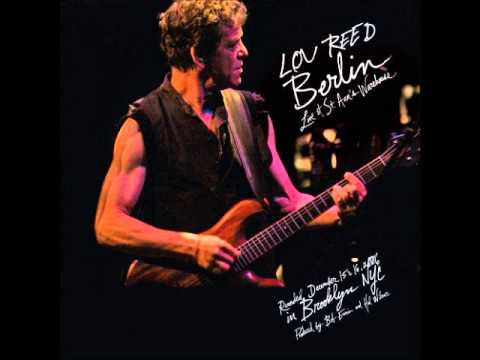 LOU REED : berlin (live at St Ann's warehouse)