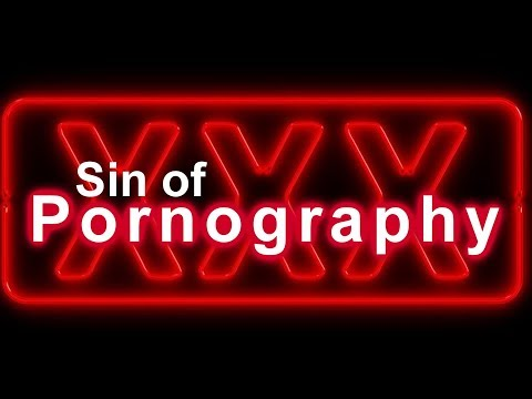 Sin of Pornography