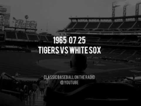 1965 07 25 Tigers vs Chicago White Sox Milo Hamilton Radio Broadcast