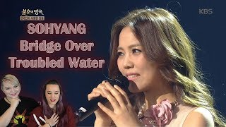 So Hyang- Bridge Over Troubled Water Performance Reaction | So Incredible