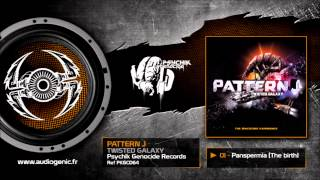 PATTERN J - 01 - PANSPERMIA (THE BIRTH) - TWISTED GALAXY - PKGCD64