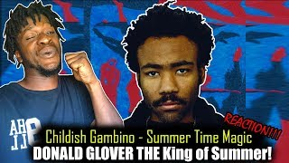 Childish Gambino - Summertime Magic (Audio) (REACTION!)