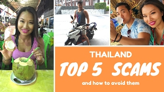 Thailand : Top 5 scams !