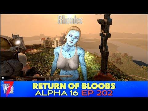 7D2D | (202) | Return of Bloobs