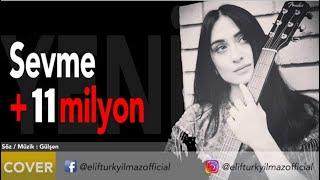 Elif Türkyılmaz - Sevme Resimi