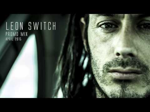Leon Switch Promo Mix April 2015