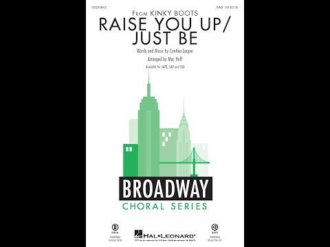 Raise You Up/Just Be (SAB Choir) - Arranged By Mac Huff