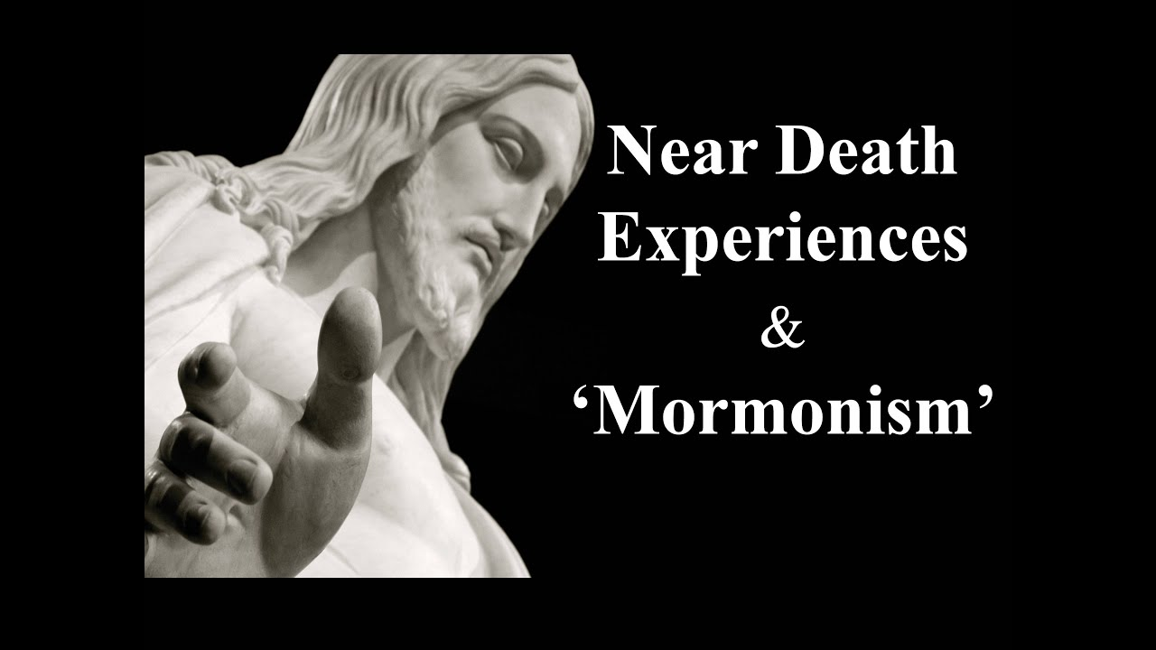 Near Death Experiences and Mormonism - YouTube