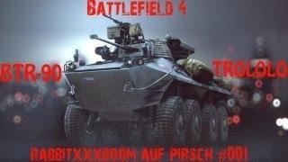 BTR 90 Trololo [RabbitxXxboom auf der Pirsch #001]