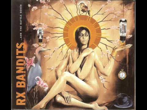 Rx Bandits - 02 - ...And The Battle Begun