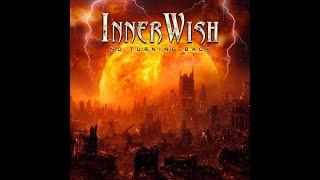 Inner Wish No turning back full album 2010