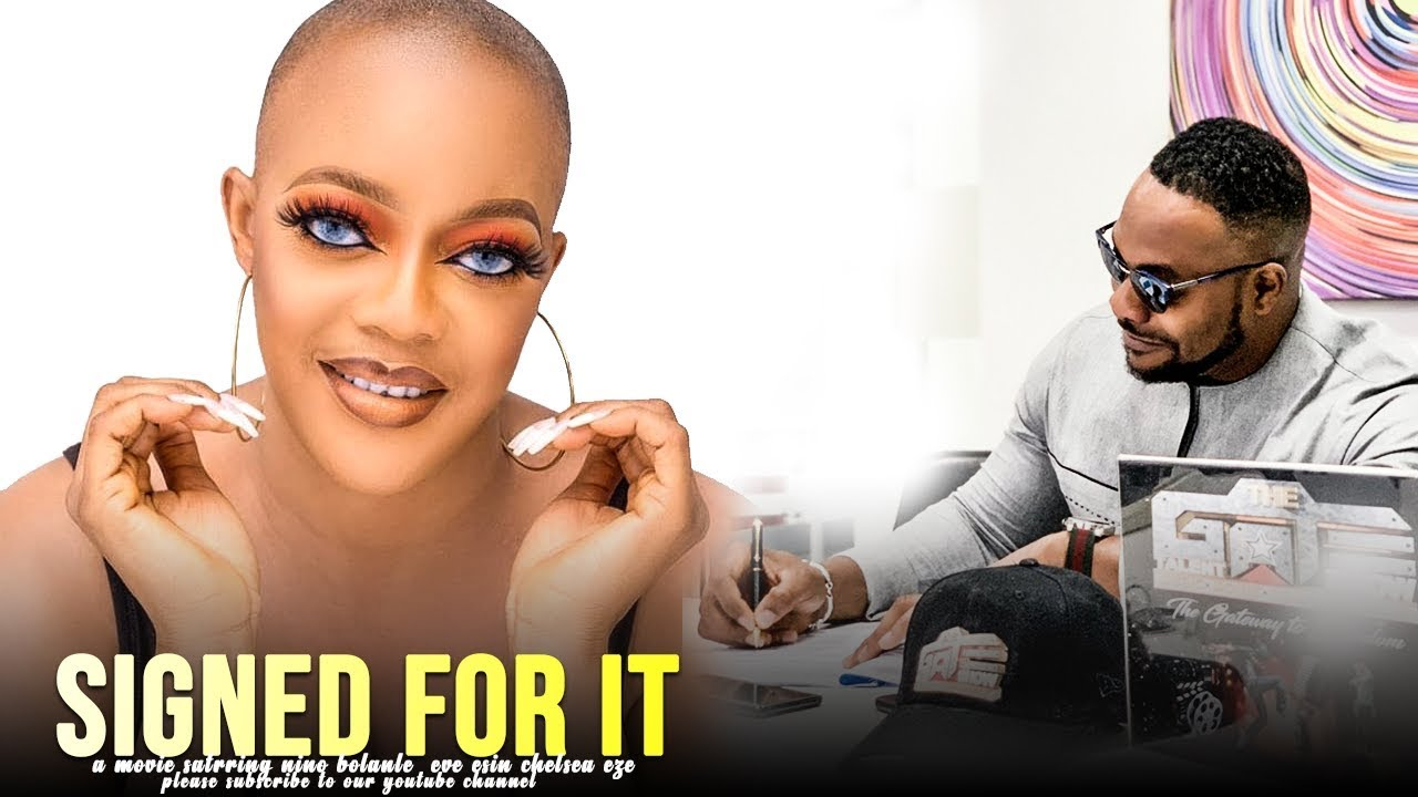 Download SIGNED FOR IT - LATEST 2020 NOLLYWOOD MOVIES | 2020 LATEST NOLLYWOOD BLOCKBUSTER