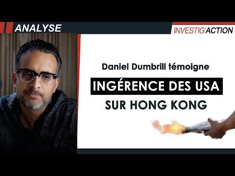 Ingérence des USA sur Hong Kong - Témoignage