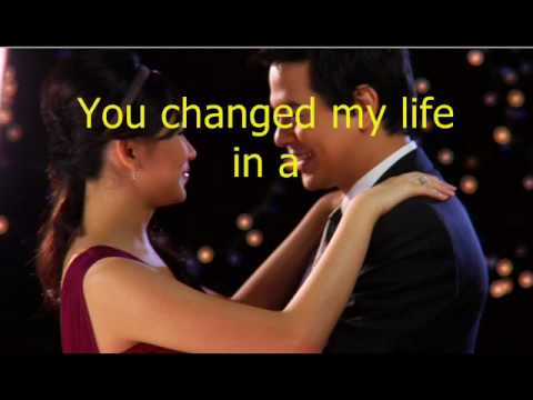 "Lyrics Of ""You Changed My Life In A Moment"""