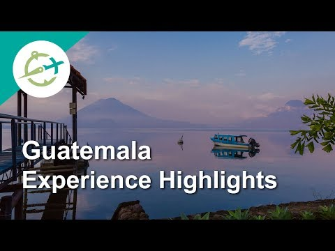 Guatemala Experience Highlights