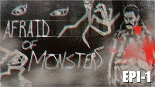 Afraid of Monsters (Multiplayer) - Epi.1 - BE BRAVE MOTHERFUK