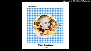 Katy Perry - Bon Appétit (Extended Mix)