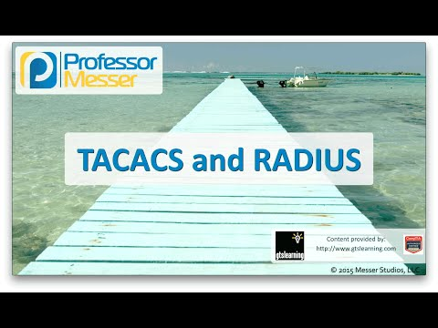 TACACS and RADIUS - CompTIA Network+ N10-006 - 1.2