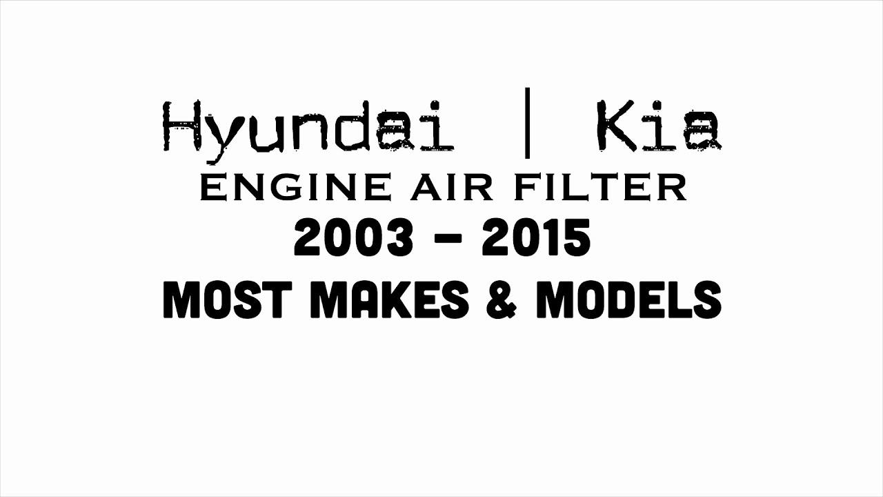 03   15   Hyundai Kia Engine Air Filter   Accent Azera Elantra Optima  Sonata Tucson   Bundys Garage
