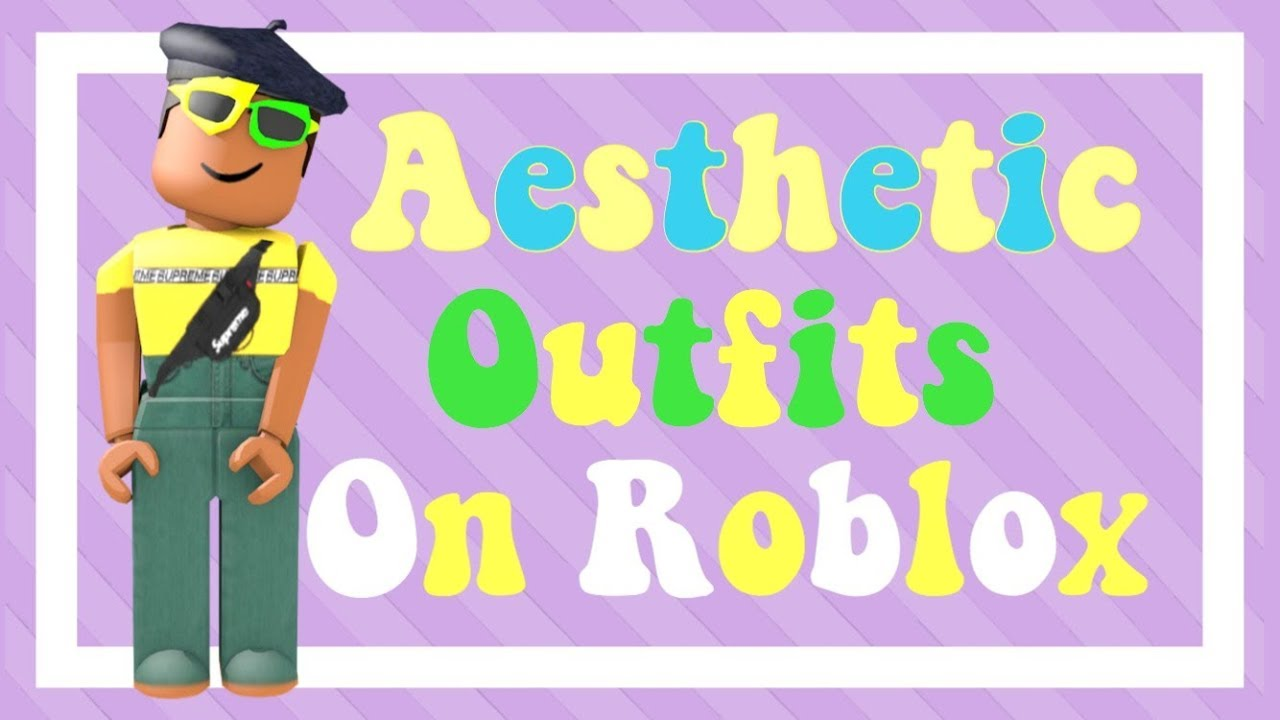 Aesthetic Outfits On Roblox Youtube - Wholefed org