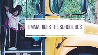 EMMA RIDES THE SCHOOL BUS