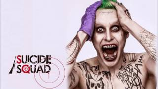 Soundtrack Suicide Squad (Joker's Theme Song) - Musique du film Suicide Squad