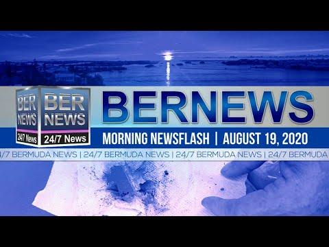 Bermuda Newsflash For Wednesday, Aug 19, 2020