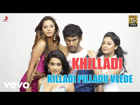 Khilladi - Killadi Pilladu Veede Telugu Video | Vishal | Yuvanshankar