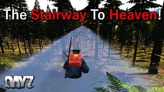 24 hour stream Highlights.The Stairway To Heaven! DayZ