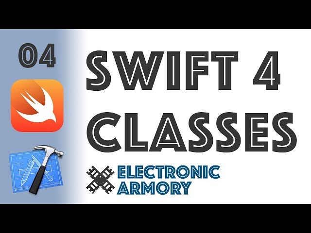 Swift 4 Classes - iOS Development in Swift 4 - 04