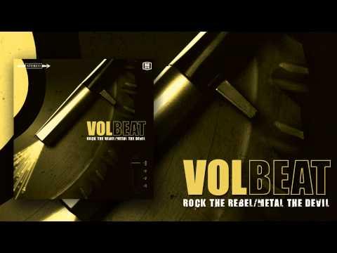Volbeat - River Queen - Rock The Rebel / Metal The Devil