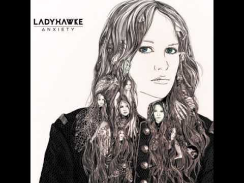 Клип ladyhawke - Anxiety