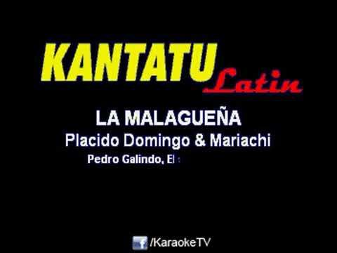 Malagueña Salerosa  (karaoke) Placido Domingo