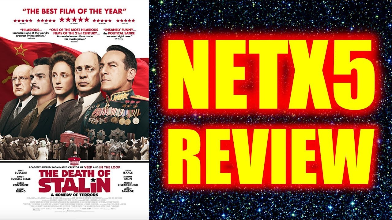 Download The Death of Stalin - NETX5 Review