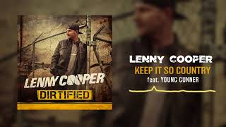 Lenny Cooper - Keep It So Country (feat. Young Gunner) [ Audio]