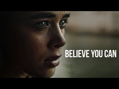 Believe You Can - Best Motivational Video Compilation