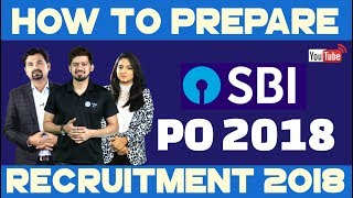 How To Prepare For SBI PO 2018 By Radhey Sir, Anchal Ma'am and Kush Sir