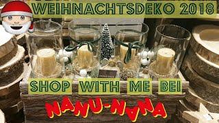 WEIHNACHTSDEKO 2018 🎅 SHOP WITH ME BEI NANU-NANA I GERMAN CHRISTMAS DECOR