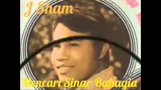 J Sham Mencari sinar Bahagia