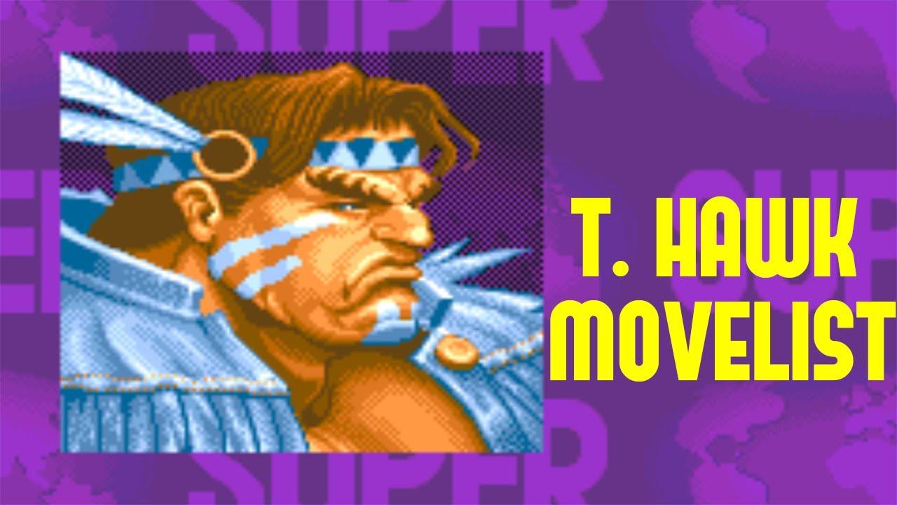 super street fighter ii turbo t hawk move list youtube