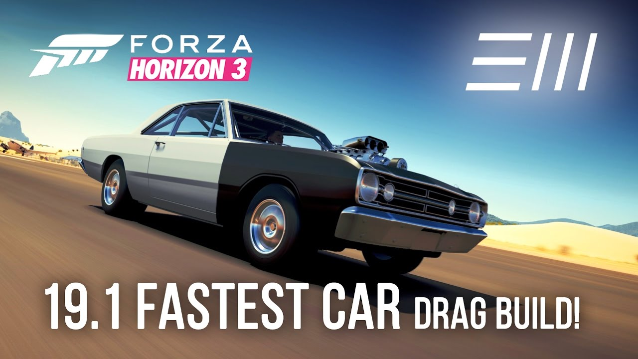 Forza Horizon Fastest Car Drag Build W Tune Gameplay