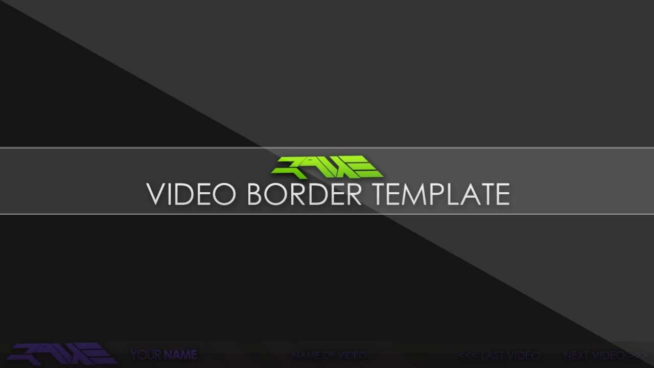 FREE Video Border Template l Official Raue - YouTube  FREE Video Bord...