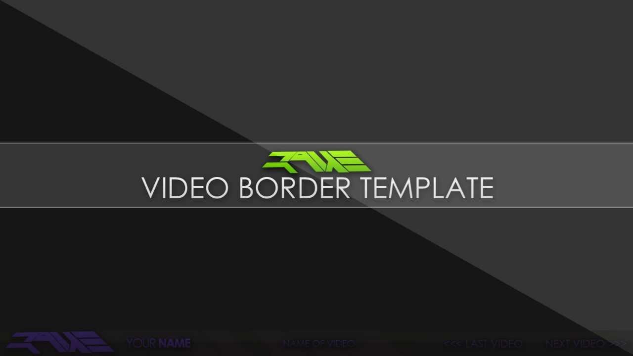 Free video border template l official raue youtube maxwellsz