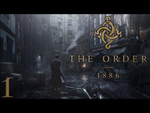 The Order: 1886 [#1] - Przeszłość zdrady w oszałamiającej oprawie