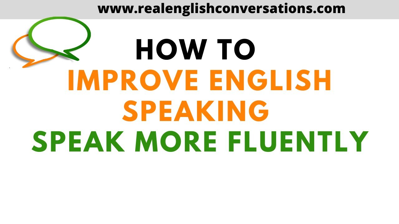 improving english speaking practices in kg class How to improve your english speaking english classes ways to improve my speaking skill if i practice with all of the ways in.