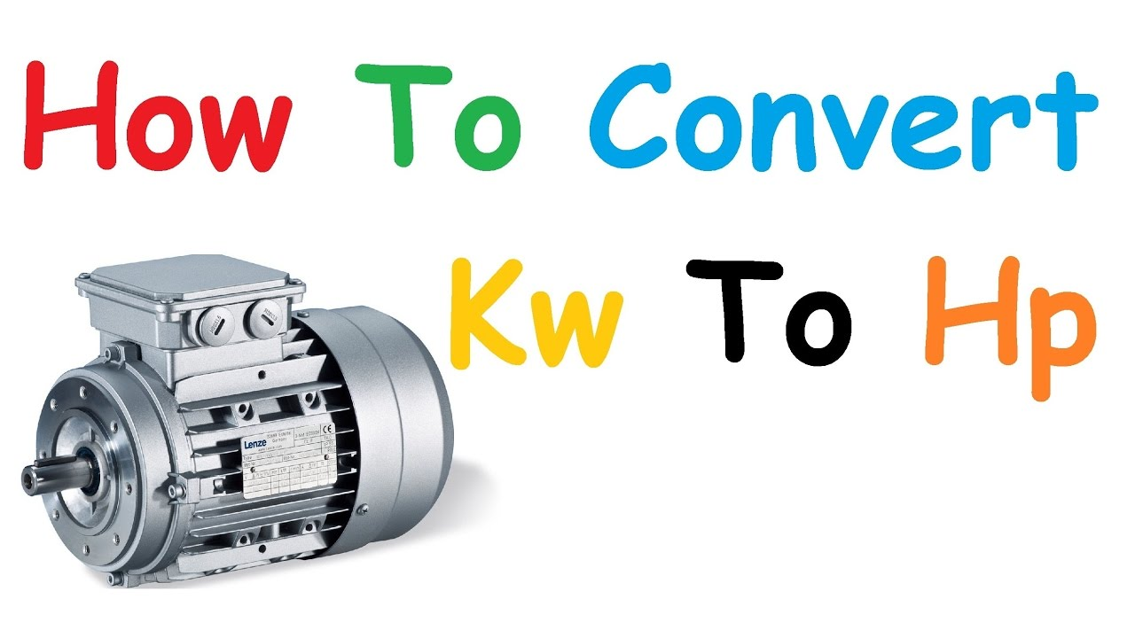 How To Convert Kw Hp Youtube Electrical Technology The Stardelta Y 3phase Motor Starting
