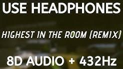Travis Scott - HIGHEST IN THE ROOM (REMIX) ft. ROSALÍA, Lil Baby (8D AUDIO + 432Hz)