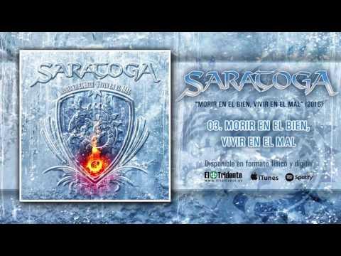 """SARATOGA """"Morir En El Bien, Vivir En El Mal"""" (Audiosingle)"""