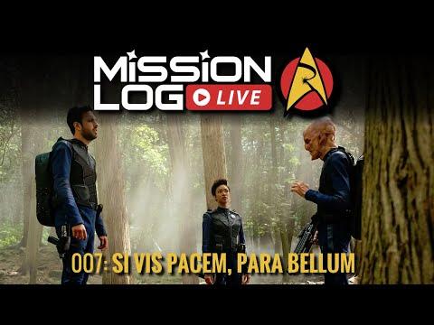 Mission Log Live - Episode 7 - Si Vis Pacem, Para Bellum